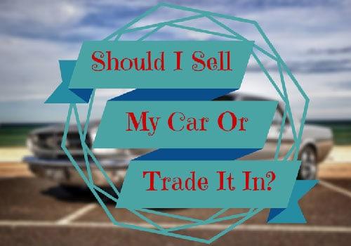 Trade In Vs Selling Car Privately